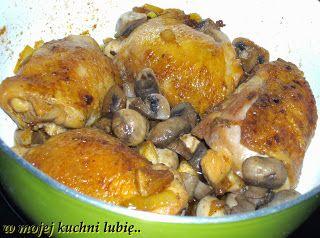 W Mojej Kuchni Lubię..: podudzia kurczaka z pieczarkami...