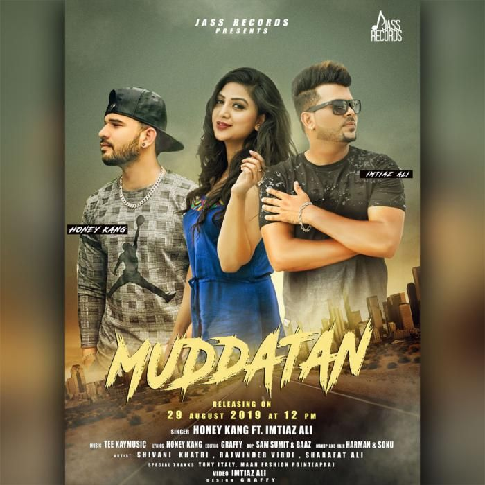 Muddatan By Honey Kang Mp3 Punjabi Song Download And Listen With Images Songs Singer Mp3 Song