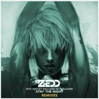 Zedd ft. Hayley Williams - Stay The Night (Henry Fong Remix) [Out Now!] by Henry Fong on SoundCloud