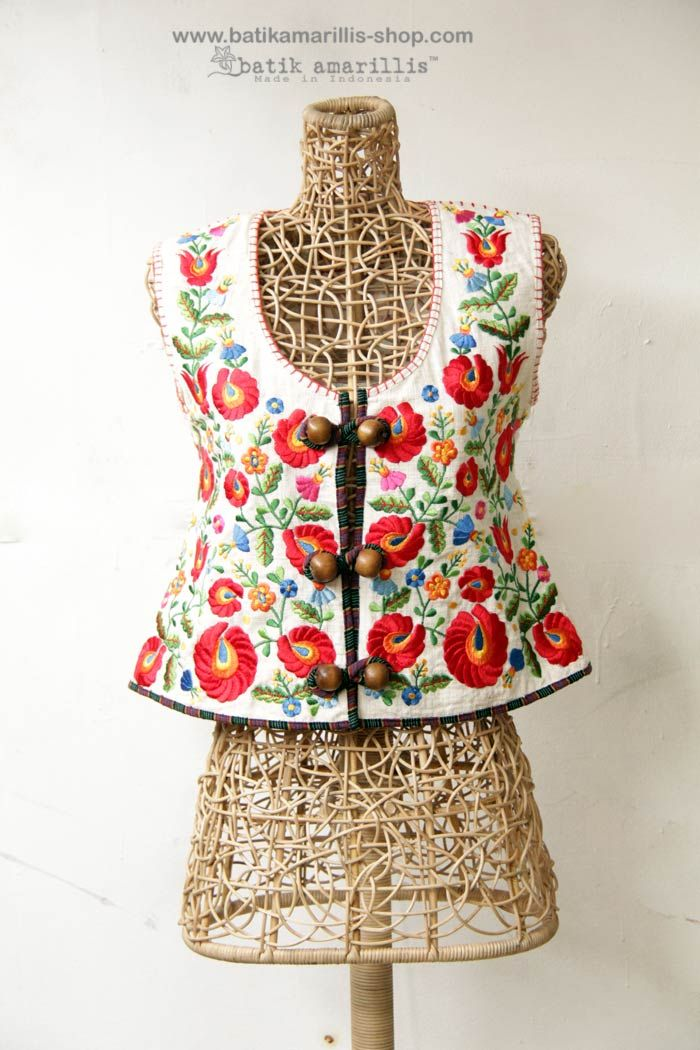 Batik Amarillis made in Indonesia ..inspired by Fabulous vintage traditional hungarian waistcoat with rich,meticulous,colorful and intricating Hungarian embroidery style combined with Indonesia's traditional textile such as batiks and ikats #batikamarillis #batikindonesia #hungarianembroidery