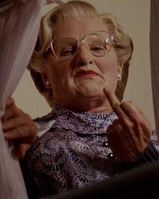 Madame Doubtfire.