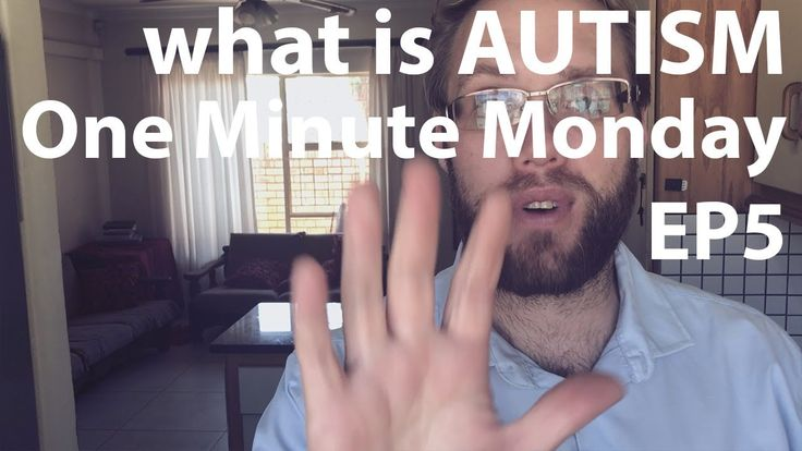 What is AUTISM One Minute Monday Episode 5
