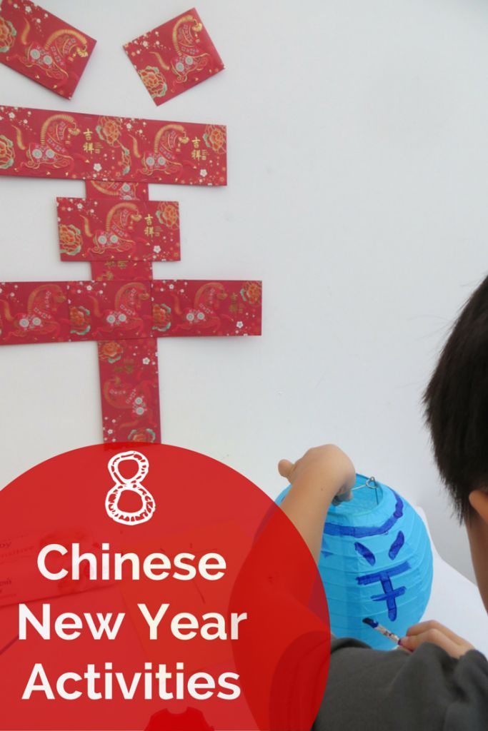 8 Chinese New Year Children Activities - ET Speaks From Home
