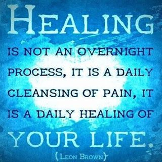 Healing is not an overnight process. Healing quote.