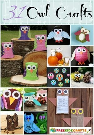 Animal Craft Ideas: 31 Owl Crafts...Kids can decorate their room with their own owl craft creations, or they can even wear their love for owls everywhere they go. From preschoolers to preteens, we have cute owl craft ideas for everyone! No matter which project you pick, these owl crafts for kids will guarantee a quality afternoon of creativity.