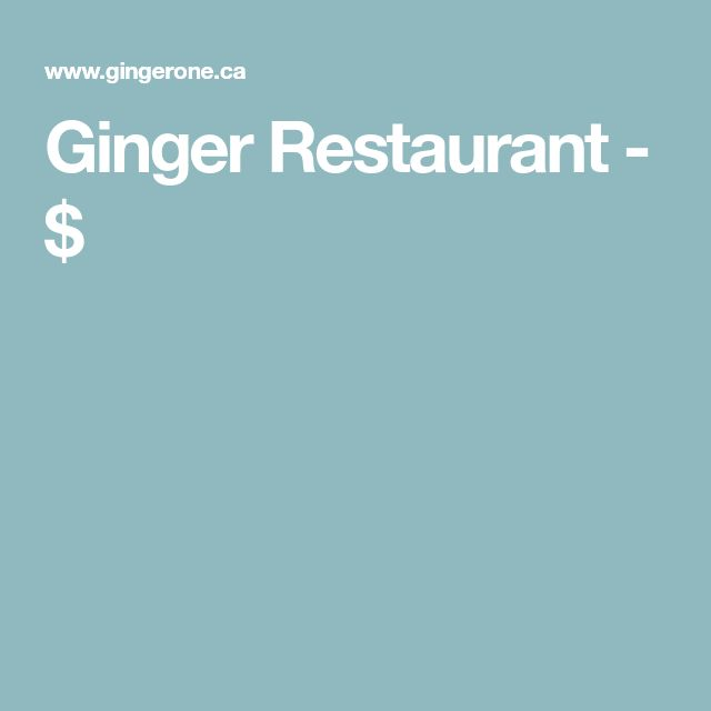 Ginger Restaurant - $