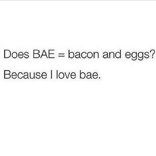 Yes does it?!? Cause I love bae. I put no one before my bae. lmaoo