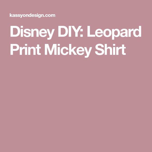 Disney DIY: Leopard Print Mickey Shirt