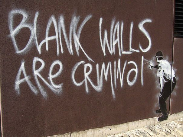 Blank walls are criminal! Banksy