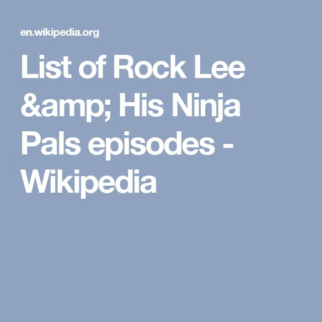 List of Rock Lee amp His Ninja Pals episodes  Wikipedia
