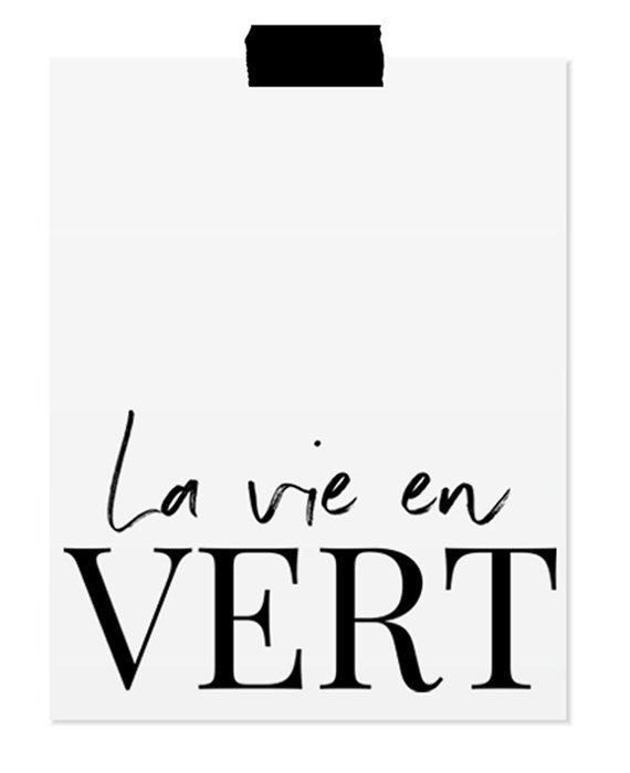 La vie en vert is a modern typography print, part of the Bøtanical collection dedicated to all plant ladies. French typography Green plant Printable wall art