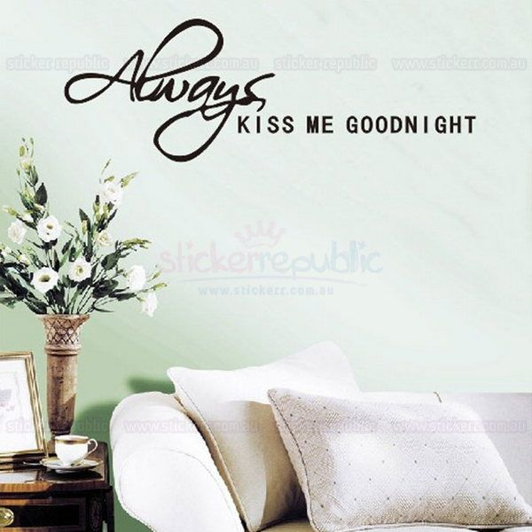 Always Kiss Me Goodnight Wall Sticker - Home Accent Wall Decal