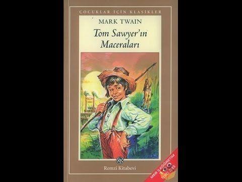 Tom Sawyer Dinle - Çocuklar için Sesli Kitaplar - YouTube