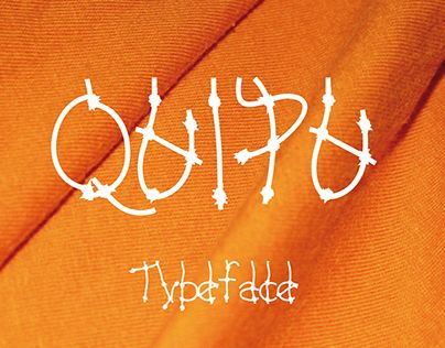 "Check out new work on my @Behance portfolio: ""Tipografía Quipu"" http://on.be.net/1h92oRp"