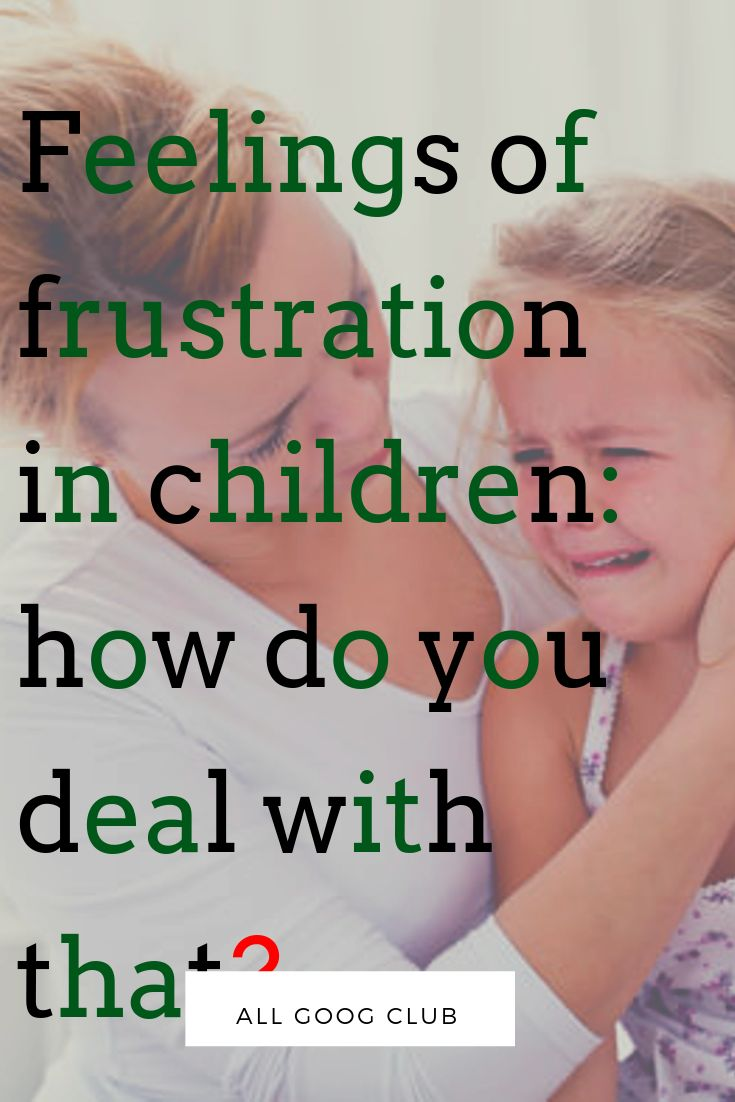 Feelings of frustration in children: how do you deal with that? Feelings of frus… – Child development