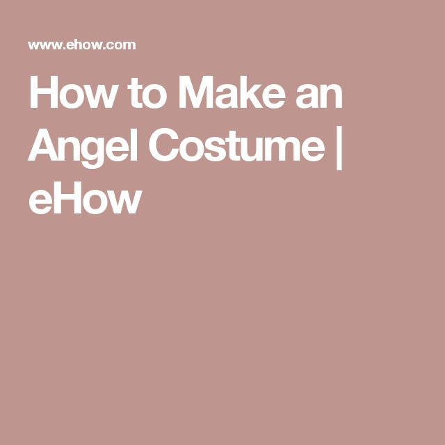 How to Make an Angel Costume | eHow