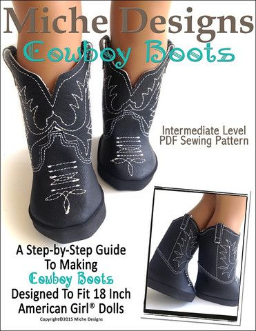 Miche Designs Cowboy Boots Doll Clothes Pattern 18 inch American Girl Dolls   Pixie Faire