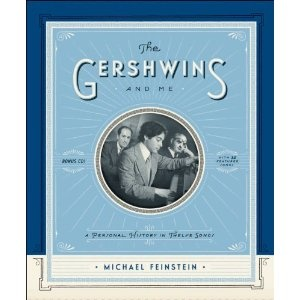 The Gershwins and Me: A Personal History in Twelve Songs: Music, Columbus Ohio, Twelv Songs, Greatest Songs, Personalized History, Gershwin, Songs Hye-Kyo, Michael Feinstein, Books Review