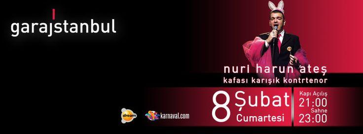 Nuri Harun Ateş nam-ı diğer Kafası Karışık Kontrtenor, Cumartesi akşamı garajistanbul'da eğlenceli anlar yaşatacak!