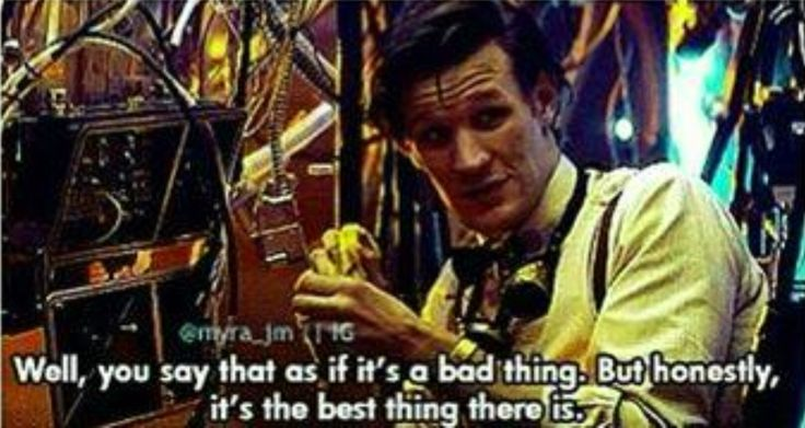 It's all about perspective, and with the doctor, it's a really, really long perspective..