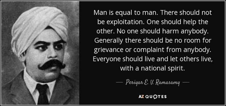TOP 23 QUOTES BY PERIYAR E. V. RAMASAMY | A-Z Quotes