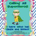 It's a bird, it's a plane, it's Cause and Effect Superhero! He will help your kiddos practice Cause and Effect relationships through the Kagan stru...