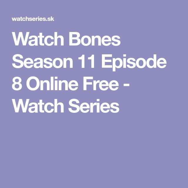 Watch Bones Season 11 Episode 8 Online Free - Watch Series