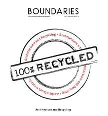 Architecture and recycling : 100% recycled.-- Roma : Boundaries, 2012.