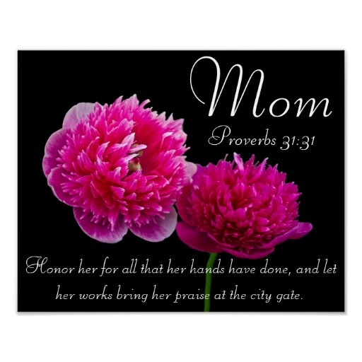 Dahlia Mothers Day bible verse Proverbs 31 Poster