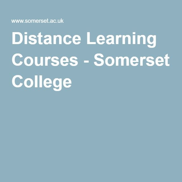 Distance Learning Courses - Somerset College