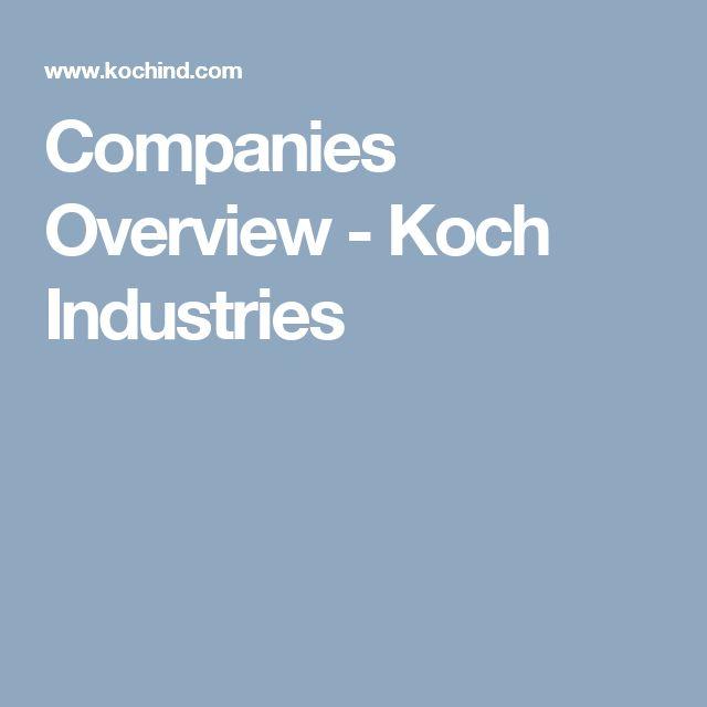 Companies Overview - Koch Industries