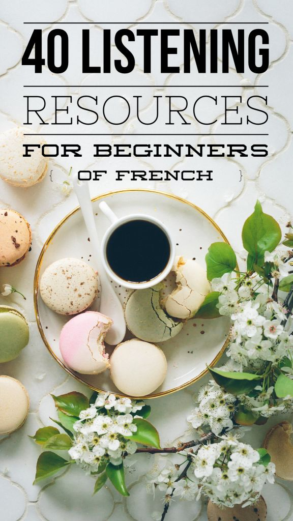 40 Listening Resources for Beginners of French