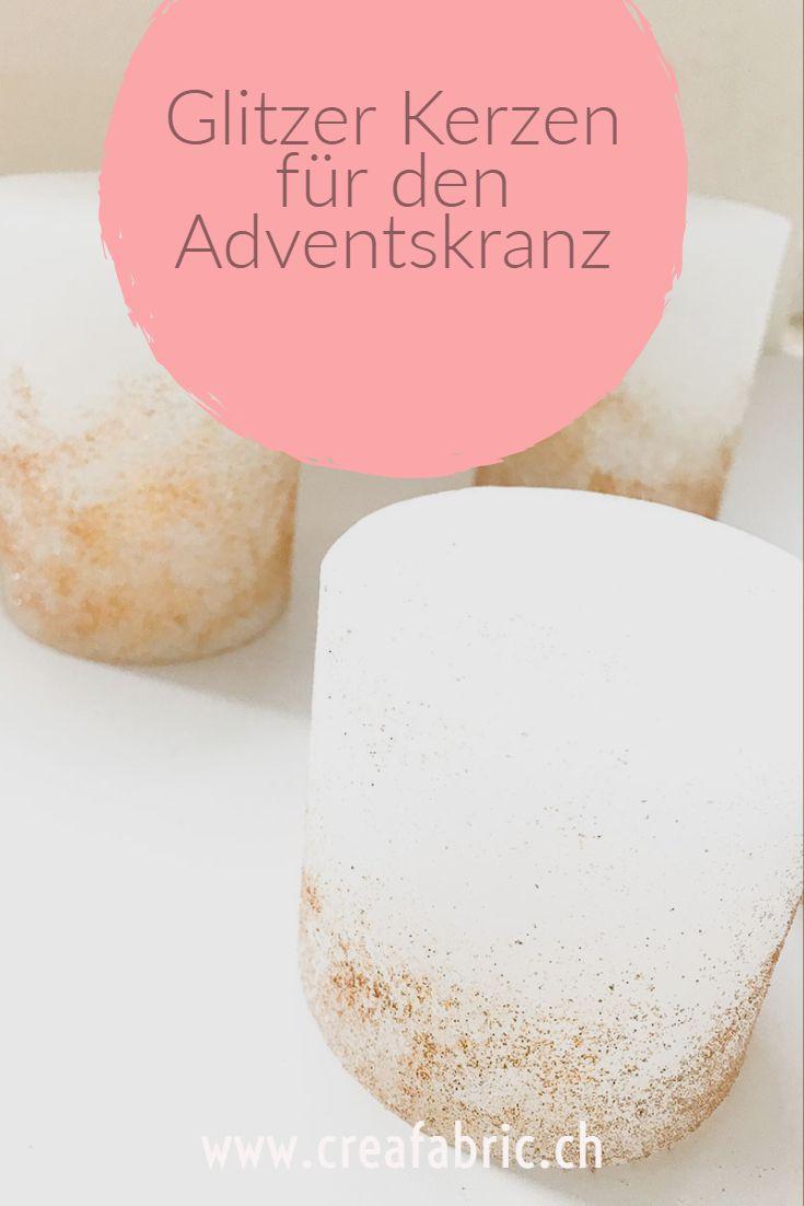 Adventskranz Mal Anders Glitzer Kerzen Kerzen Und Advent