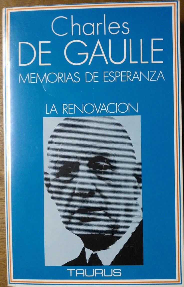 De Gaulle. Memorias. #lagalatea