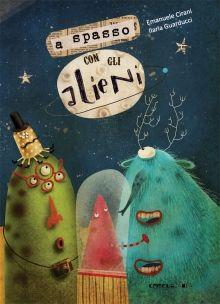 """""""A spasso con gli alieni"""" di Emanuele Cirani"""