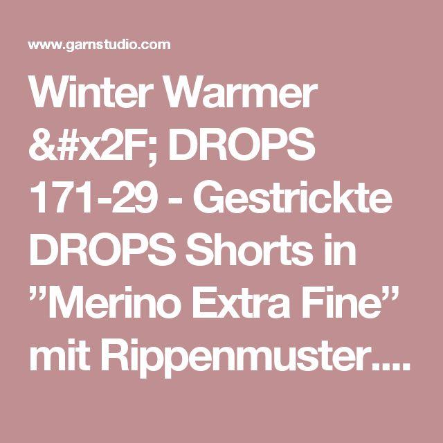 """Winter Warmer / DROPS 171-29 - Gestrickte DROPS Shorts in """"Merino Extra Fine"""" mit Rippenmuster. Größe S - XXXL. - Kostenlose Anleitungen von DROPS Design"""