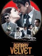 Watch Bombay Velvet Online