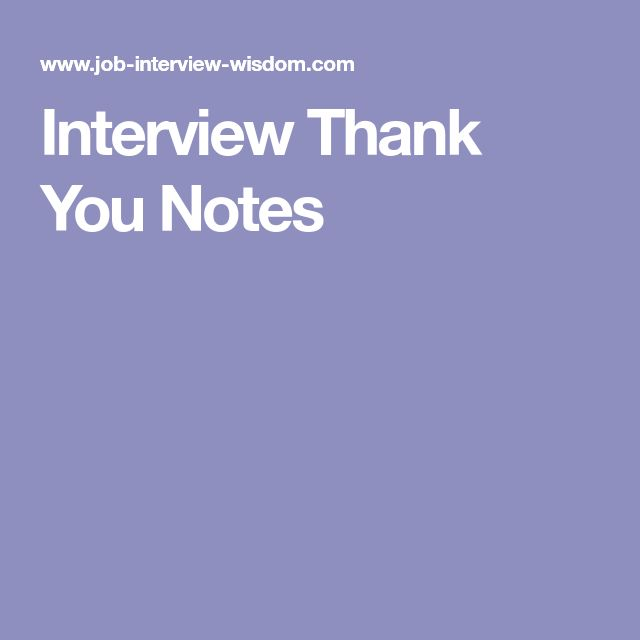 Best  Interview Thank You Notes Ideas On   Interview