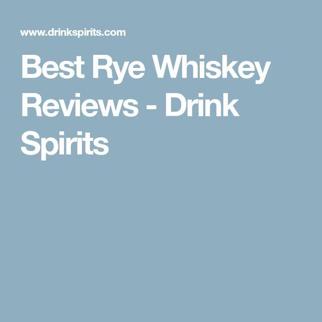 Best Rye Whiskey Reviews - Drink Spirits