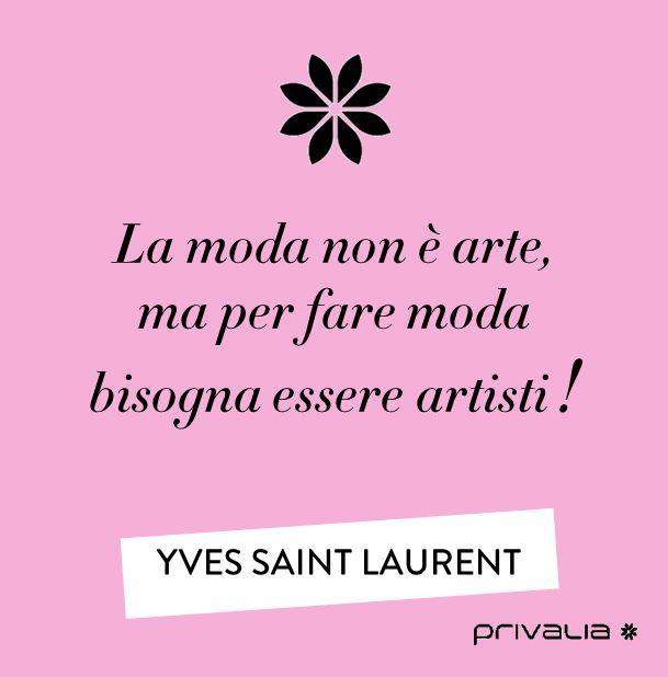 www.privalia.com #fashion #citazioni #YSL