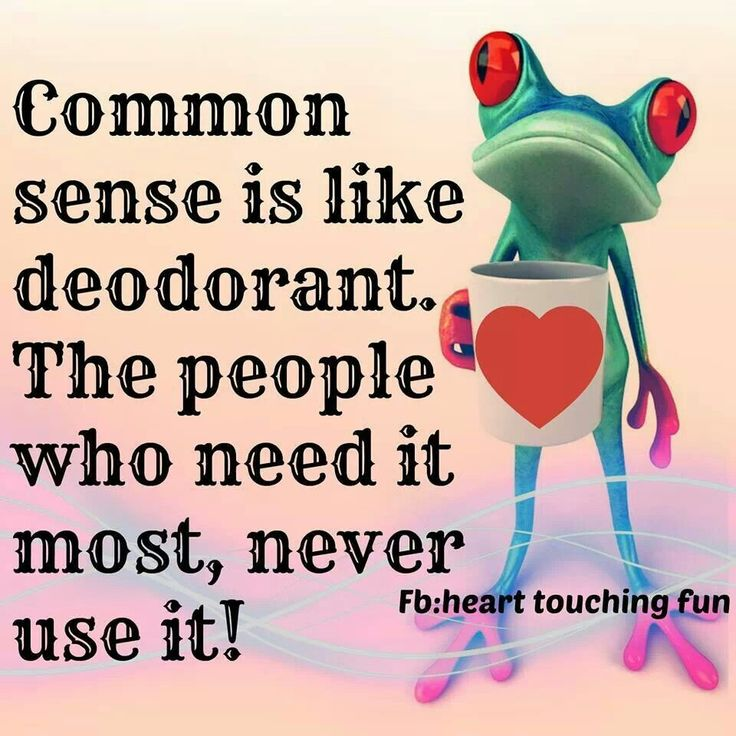 Humor Inspirational Quotes: Common Sense Quotes. QuotesGram