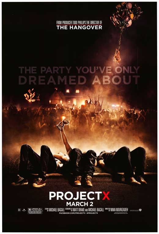 Project X (2012) *Director: Nima Nourizadeh *Writers: Matt Drake & Michael Bacall