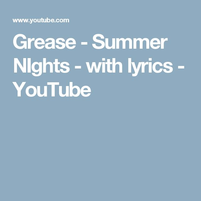 Grease - Summer NIghts - with lyrics - YouTube