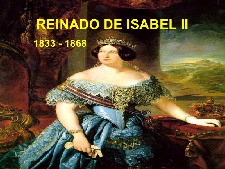 La revolución liberal durante el reinado de Isabel II (1.833-1.868).
