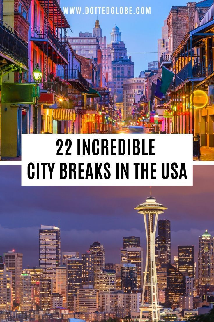 22 Best City Breaks In The Usa In 2020 Travel Usa Usa Travel Destinations Travel