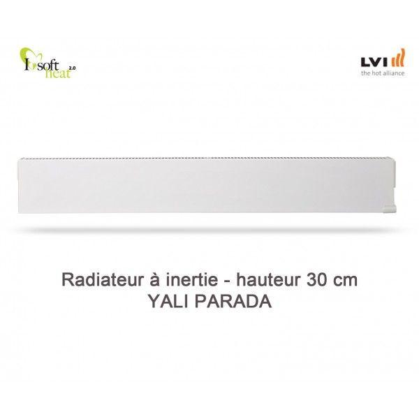 Radiateur électrique LVI - YALI Parada Plinthe 750W - inertie fluide (haut.300) 3703082 - Vita Habitat