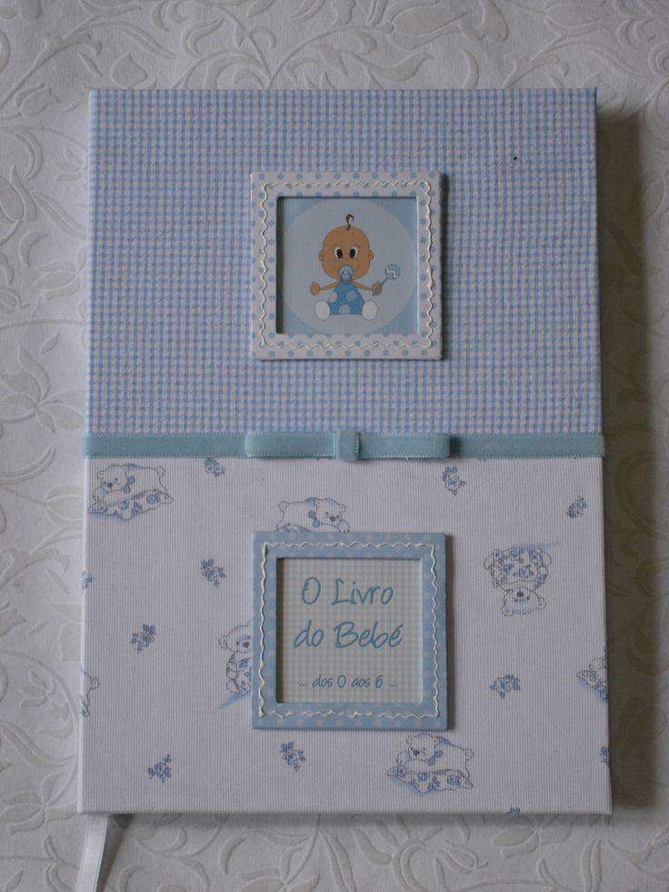 Livro do Bebé dos 0 aos 6 anos Baby book from 0 to 6 year old