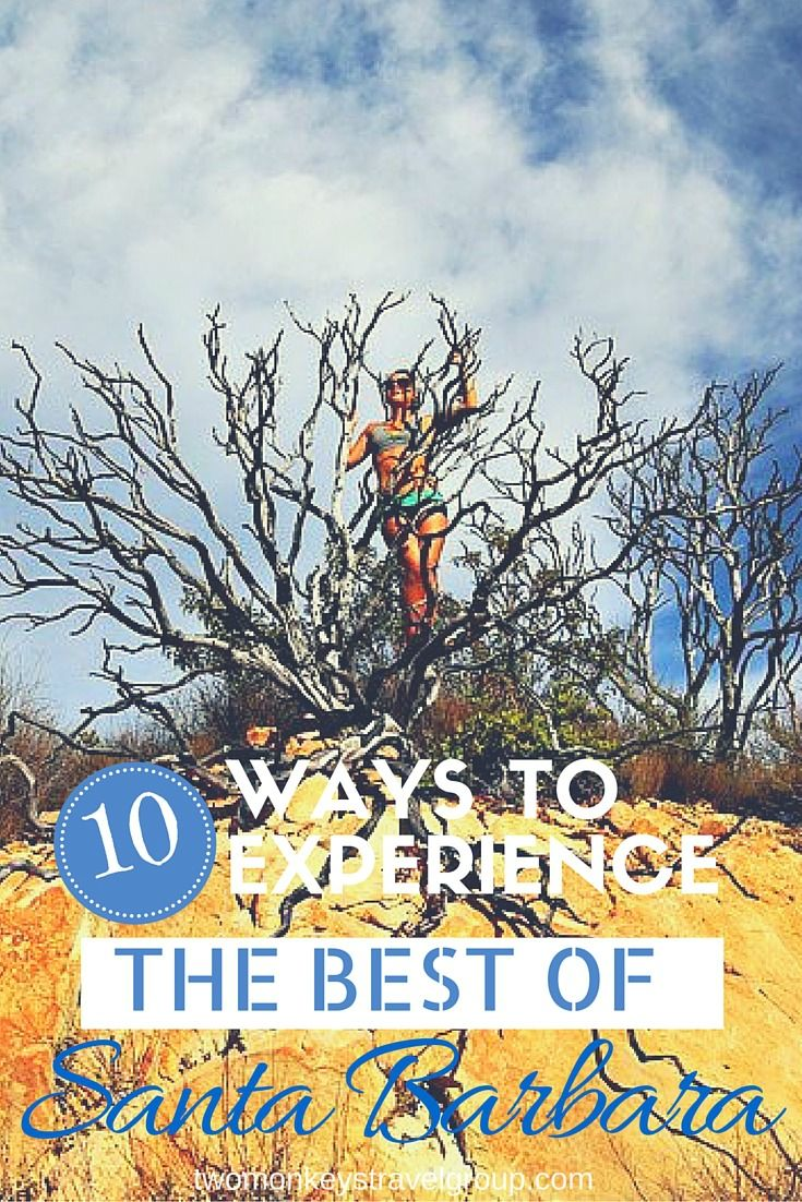 10 Ways to Experience the Best of Santa Barbara, California If you're visiting Santa Barbara you'll find there are a variety of different types of activities to partake in.  Weather isn't ever a concern.  If you're searching for outdoor activity, you've chosen the best place.