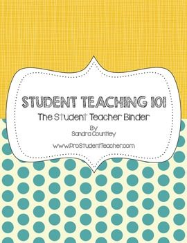 Student Teaching 101: The Student Teacher Binder....YES!!!!!! I need this like... now