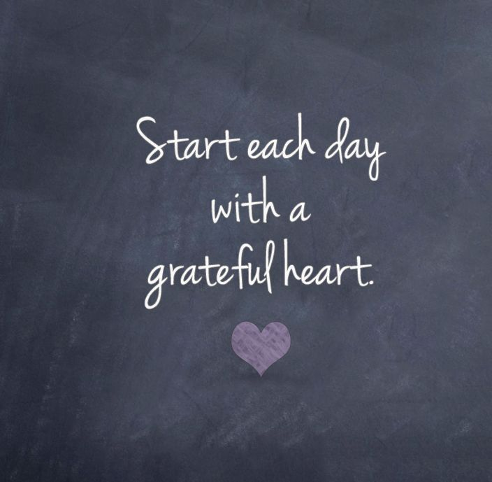 Start Each Day With A Grateful Heart. #wisdom #affirmations #inspiration